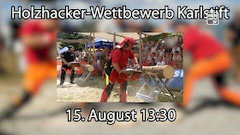 Ankündigung Holzhackerbewerb in Karlstift