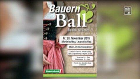 Ankündigung Bezirksbauernball Freistadt am 20.11.2015