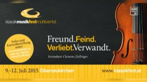 Ankündigung Klassik Musikfestival in Oberneukirchen