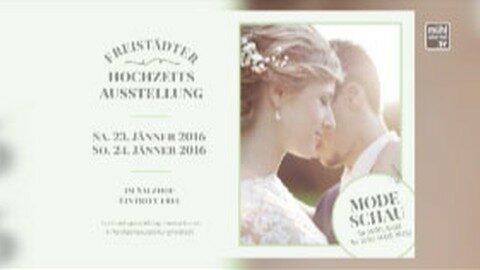 Ankündigung Freistädter Hochzeitsausstellung 2016