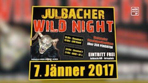 Ankündigung Wild Night Julbach am 7. Jänner 2017