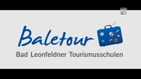 Vorstellung Tourismusschule Bad Leonfelden