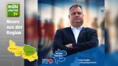 Peter Handlos ist Listenerster der FPÖ – Wahlkreis Mühlviertel 2021