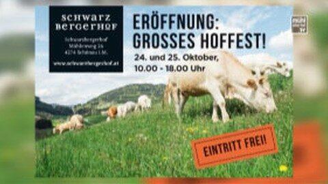 Ankündigung Eröffnung Schwarzbergerhof in Schönau i. M.