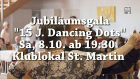 Ankündigung 15 Jahre Tanzsportklub Dancing Dots in St. Martin i. Mkr.