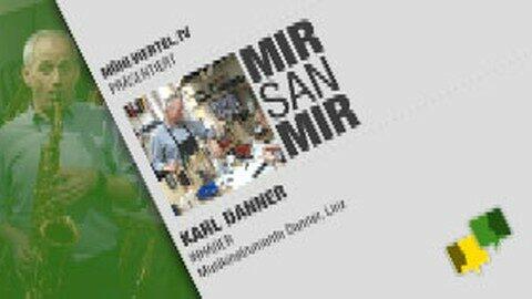Porträt Karl Danner aus Zwettl an der Rodl