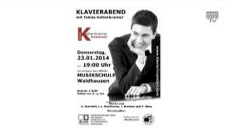 Ankündigung Klavierabend mit Tobias Kaltenbrunner in Waldhausen