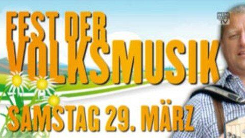 Ankündigung Fest der Volksmusik in Bad Leonfelden