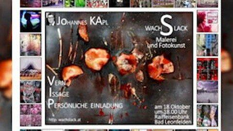 Ankündigung Vernissage von Johannes Kapl in der Raiffeisenbank Bad Leonfelden