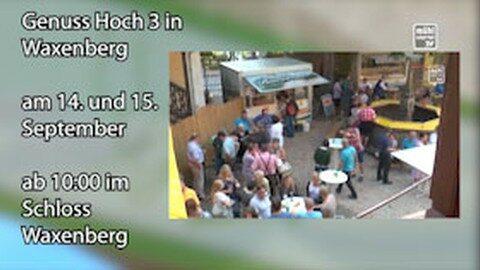 Ankündigung Genuss Hoch 3 in Waxenberg
