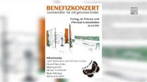 Ankündigung Benefizkonzert in Gramastetten: Gedenkstätte für still geborene Kinder am 26.02.2016
