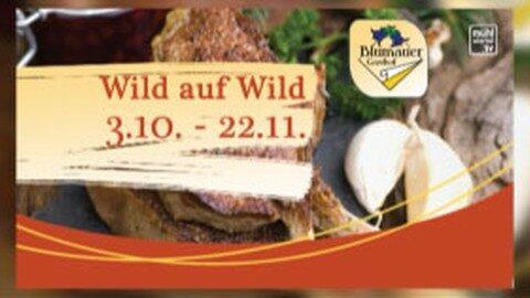 Ankündigung Wildwochen im GH Blumauer in Rainbach/Mkr.