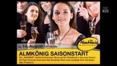 Ankündigung Eröffnung Almkönig am 14.08.2012