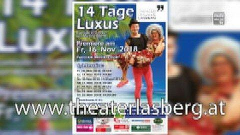 "Ankündigung Theater Lasberg ""14 Tage Luxus"""