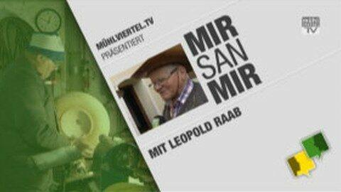 Leopold Raab aus Hofkirchen im Porträt