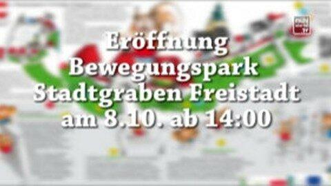 Ankündigung Eröffnung Bewegungspark in Freistadt