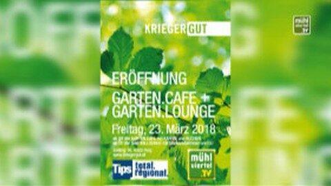 Ankündigung Eröffnung Gartencafe Kriegergut am 23. März