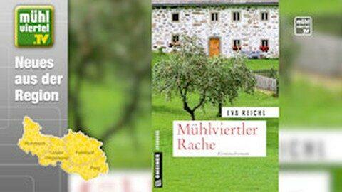 """Buch aus dem Mühlviertel """"Mühlviertler Rache"""""""