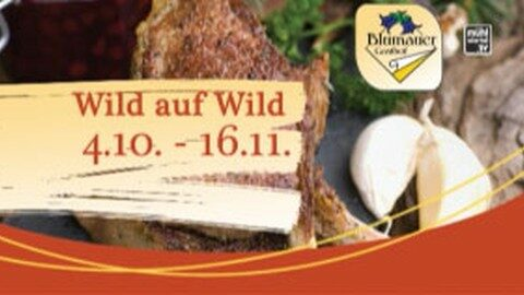 Ankündigung Wildwochen Gasthof Blaumer in Rainbach