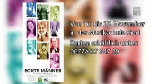 """Ankündigung Theater """"Echte Männer"""" in Ried in der Riedmark"""