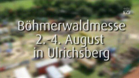 Ankündigung Böhmerwaldmesse 2013