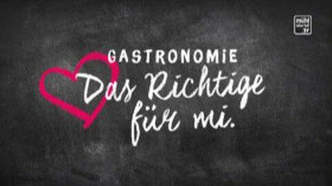 "Gastronomie ""Das richtige fia mi!"""