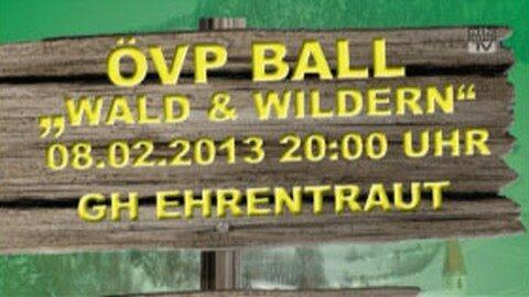 """Ankündigung ÖVP Ball in Hirschbach """"Wald & Wildern"""""""