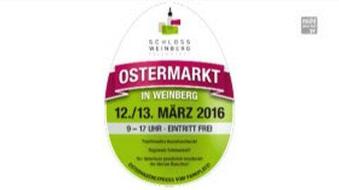 Ankündigung Ostermarkt auf Schloss Weinberg 2016