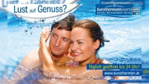 """Spot Eurothermen-Ressorts """"Lust auf Genuss"""""""