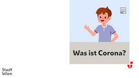 Erklärung für Kinder: Ausbreitung Corona-Virus!